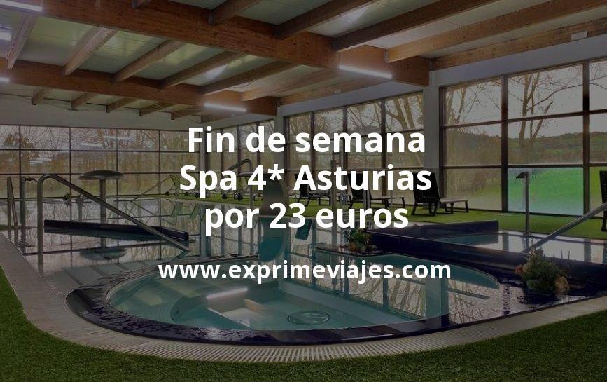 Fin de semana: Spa 4* Asturias por 23€ p.p/noche