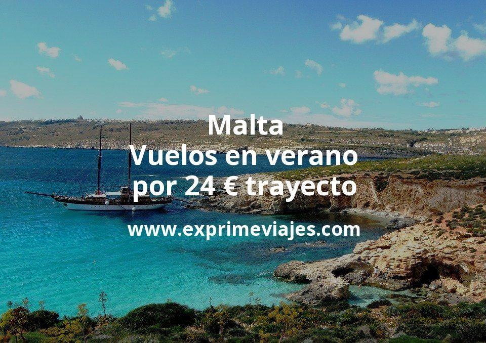 ¡Wow! Malta: Vuelos en verano por 24euros trayecto