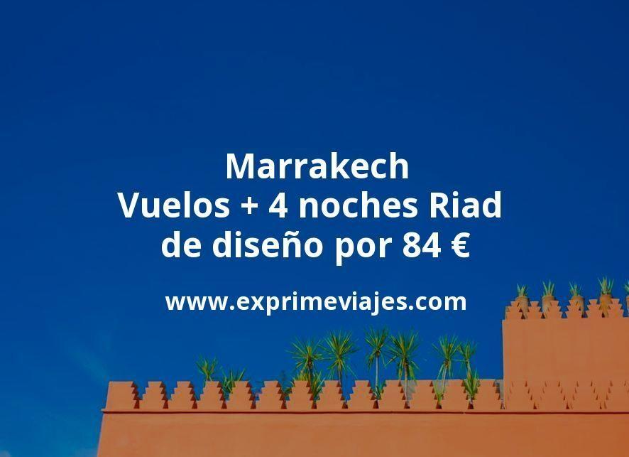 Marrakech: Vuelos + 4 noches Riad de diseño por 84euros
