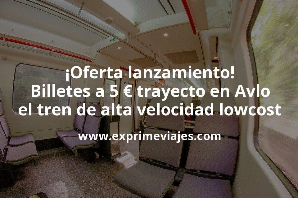 ¡Oferta lanzamiento! Billetes a 5euros para Avlo, el nuevo tren de alta velocidad lowcost de Renfe