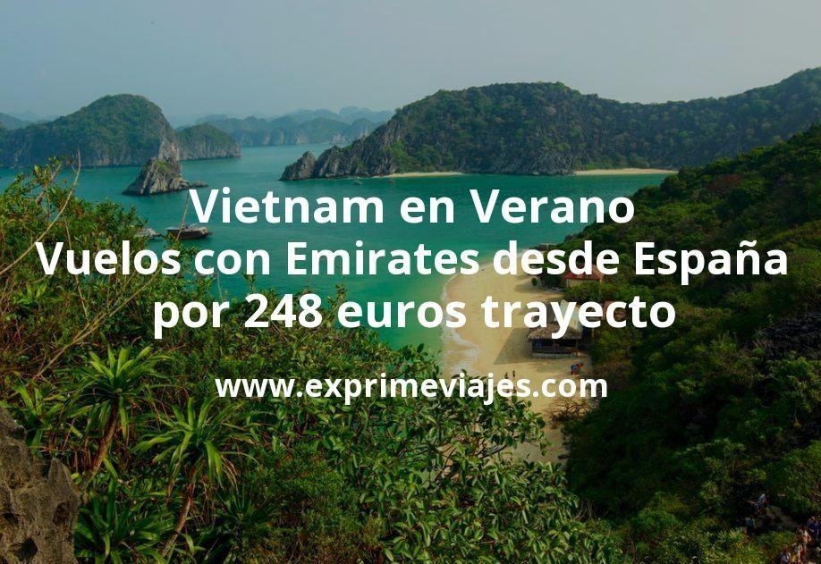 Vietnam en Verano: Vuelos con Emirates desde España por 248euros trayecto