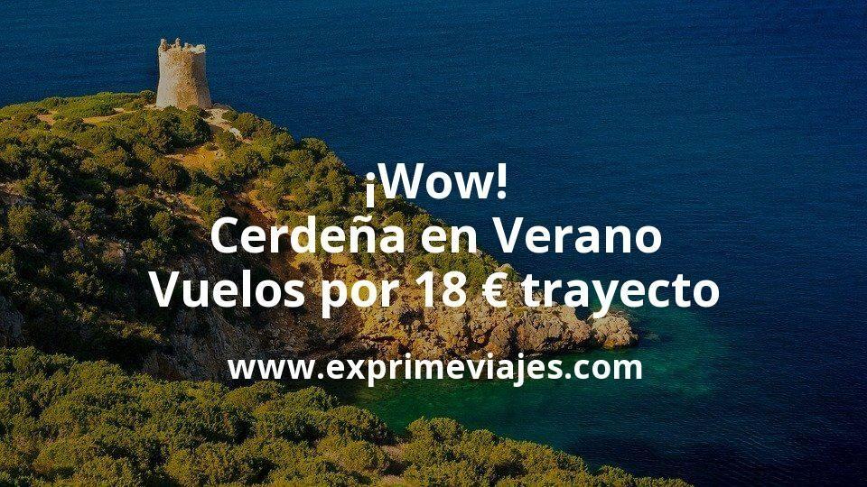 ¡Wow! Cerdeña en Verano: Vuelos por 18euros trayecto
