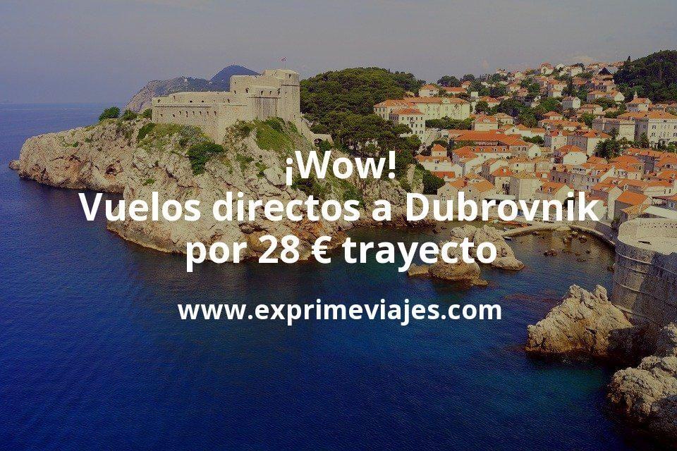 ¡Wow! Vuelos directos a Dubrovnik por 28euros trayecto