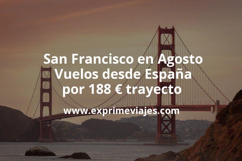 ¡Chollo! San Francisco en Agosto: Vuelos desde España por 188euros trayecto