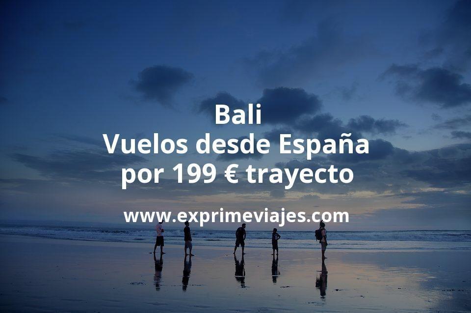 ¡Wow! Bali: Vuelos desde España por 199euros trayecto