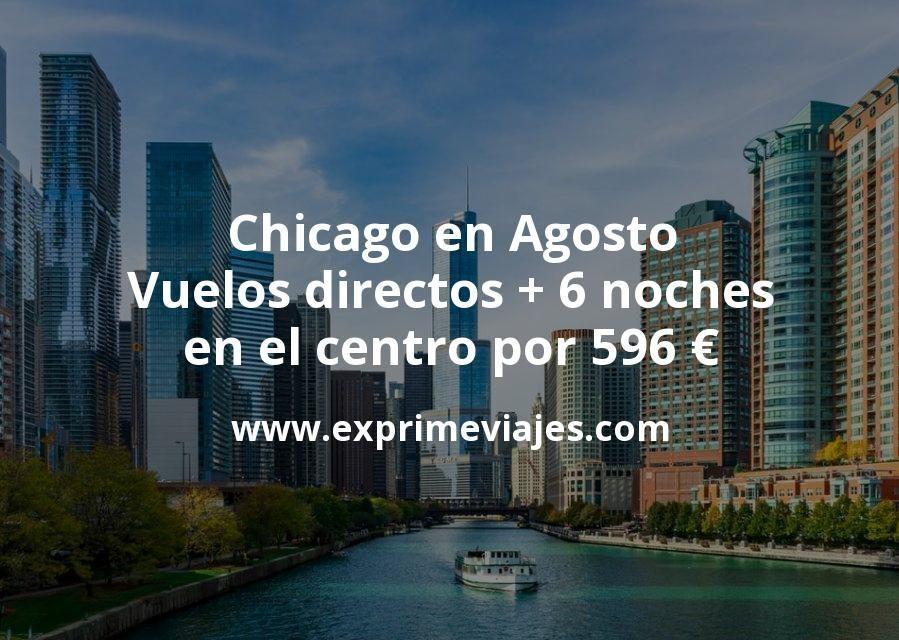 ¡Chollo! Chicago en Agosto: Vuelos directos + 6 noches en el centro por 596euros