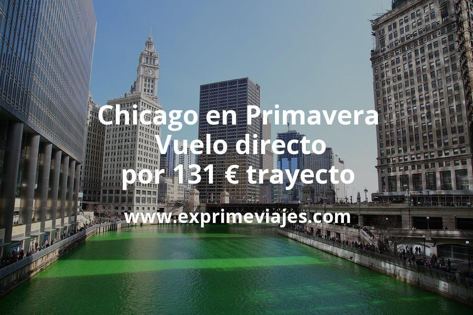 ¡Wow! Chicago en Primavera: Vuelo directo por 131euros trayecto