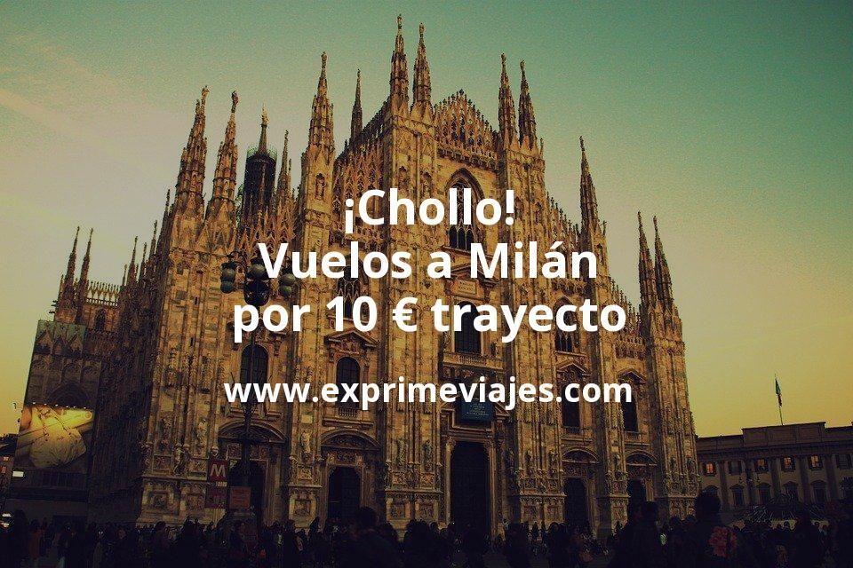 ¡Chollo! Milán: Vuelos por 10euros trayecto