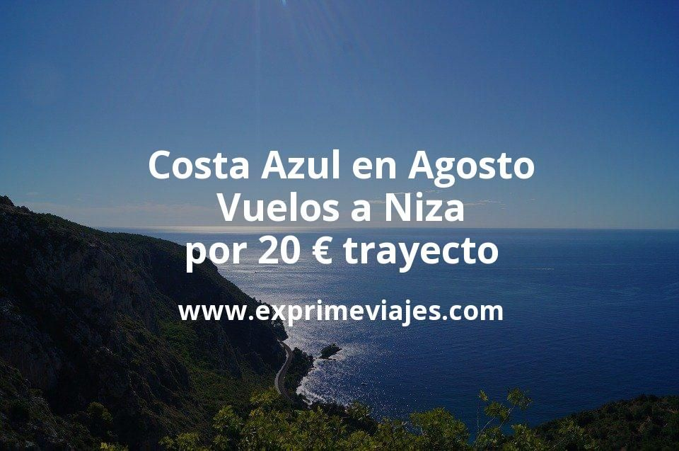 Costa Azul en Agosto: Vuelos a Niza por 20euros trayecto
