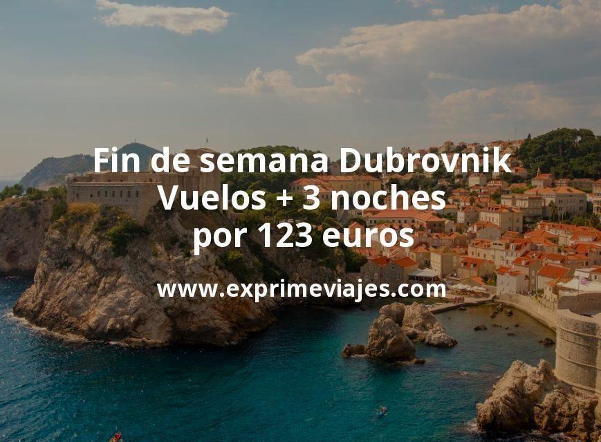 ¡Wow! Fin de semana Dubrovnik: Vuelos + 3 noches por 123euros