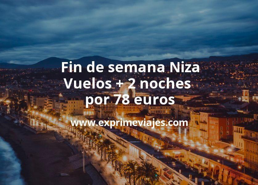 ¡Chollo! Fin de semana Niza: Vuelos + 2 noches por 78euros