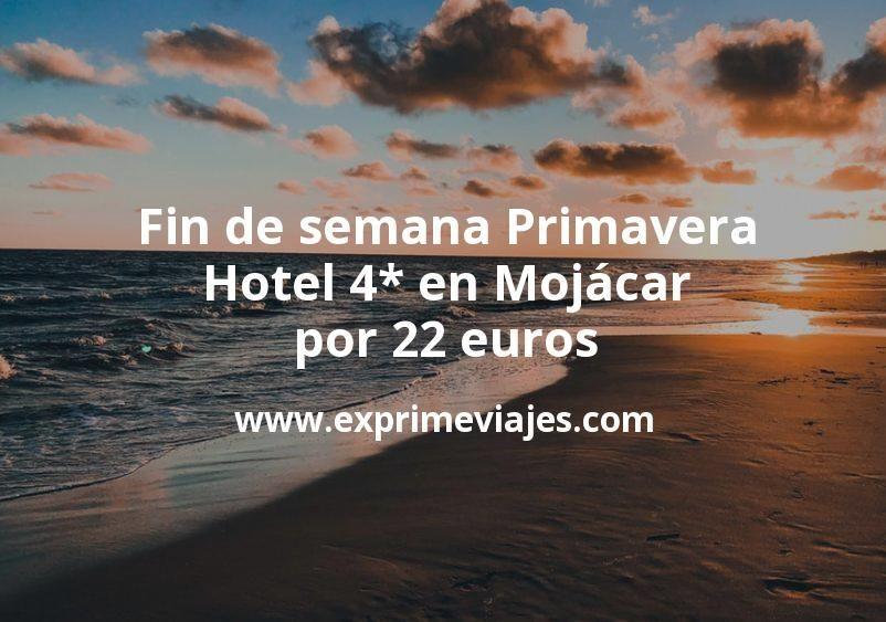 Fin de semana Primavera en Mojácar: Hotel 4* por 22€ p.p/noche