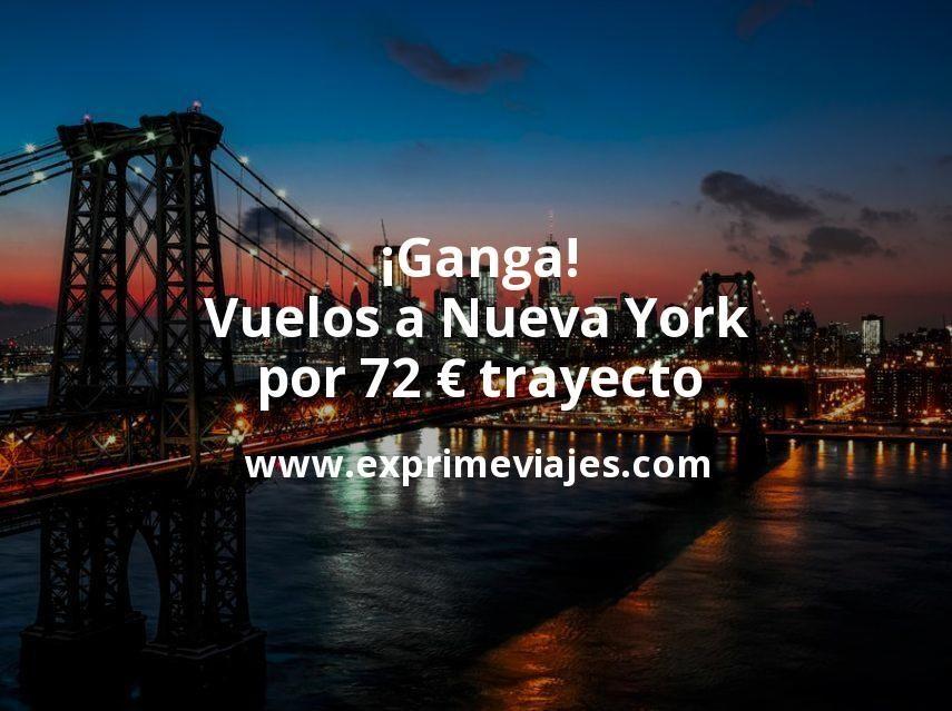 ¡Ganga! Vuelos a Nueva York por 72euros trayecto