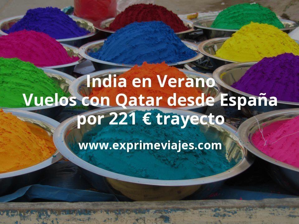India en Verano: Vuelos con Qatar desde España por 221euros trayecto