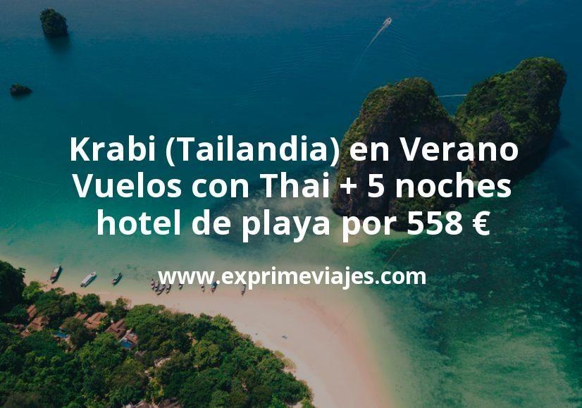 Krabi (Tailandia) en Verano: Vuelos con Thai + 5 noches hotel de playa por 558euros