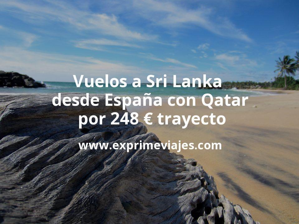 ¡Wow! Vuelos a Sri Lanka desde España con Qatar por 248€ trayecto