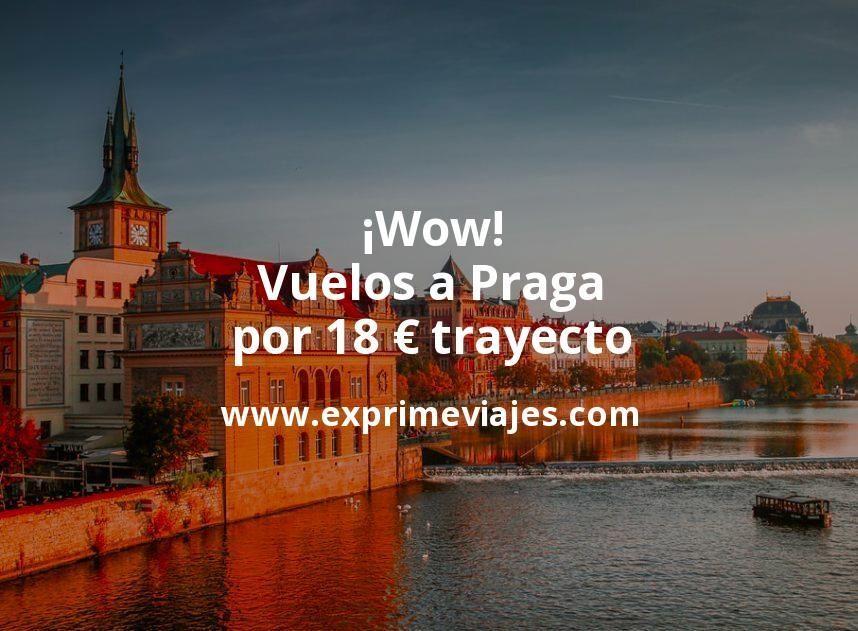 ¡Wow! Vuelos a Praga por 18euros trayecto