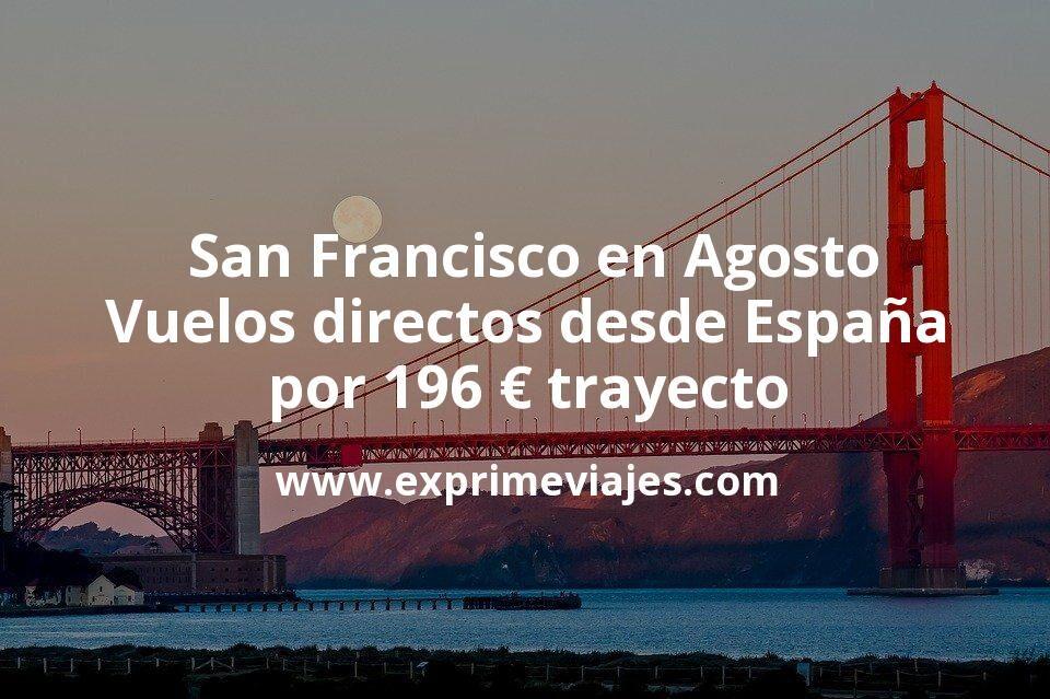 ¡Chollo! San Francisco en Agosto: Vuelos directos desde España por 196euros trayecto
