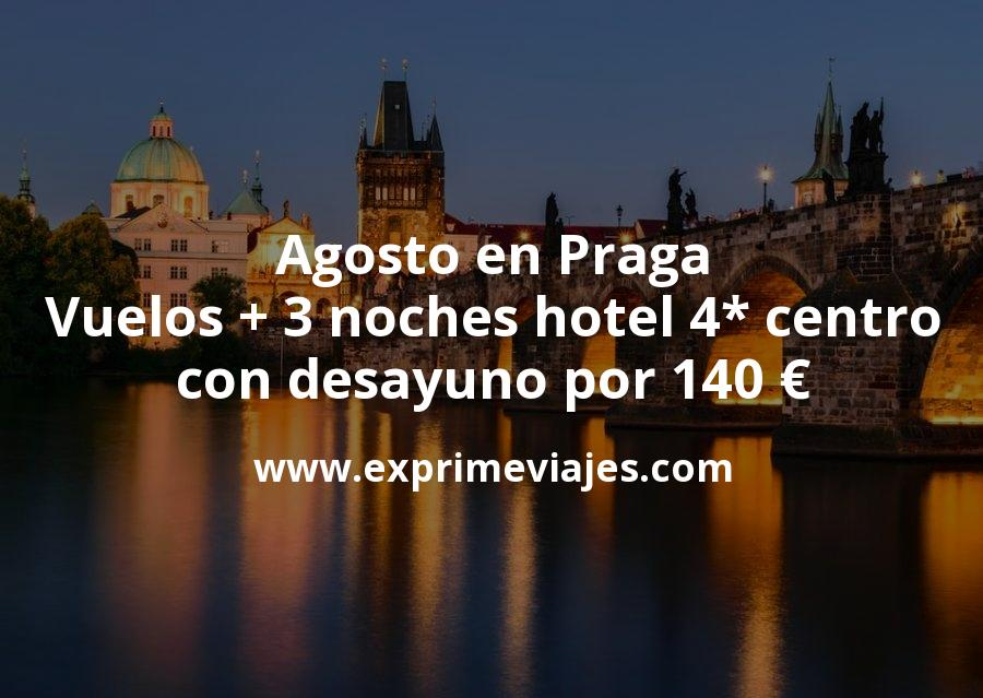 Agosto en Praga: Vuelos + 3 noches hotel 4* centro con desayuno por 140euros