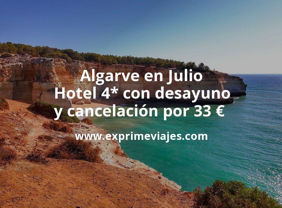 Algarve en Julio: Hotel 4* con desayuno y cancelación por 33€ p.p/noche
