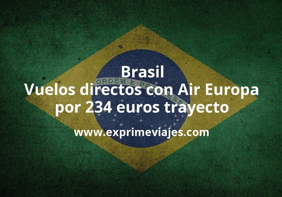 ¡Wow! Brasil: Vuelos directos con Air Europa por 234euros trayecto