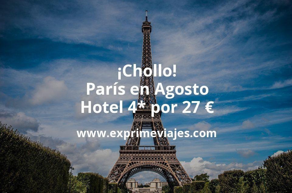 ¡Chollo! París en Agosto: Hotel 4* por 27€ p.p/noche
