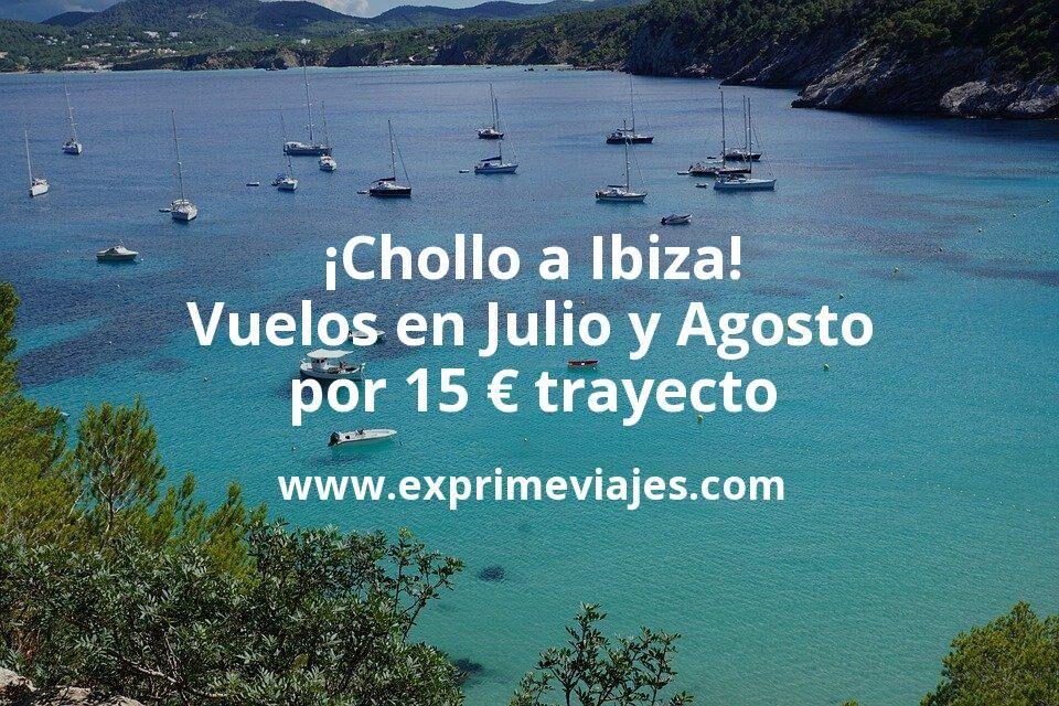 ¡Chollo! Vuelos a Ibiza en Julio y Agosto por 15euros trayecto