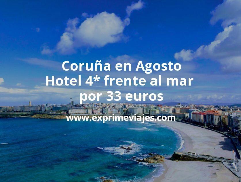 Coruña en Agosto: Hotel 4* frente al mar por 33euros p.p/noche