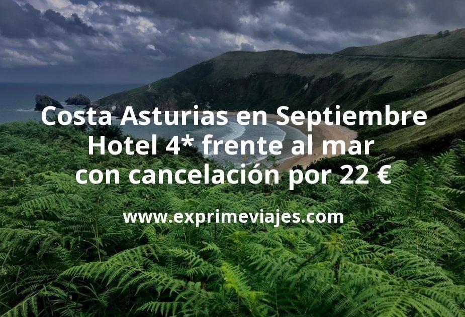 Costa Asturias en Septiembre: Hotel 4* frente al mar con cancelación por 22€ p.p/noche
