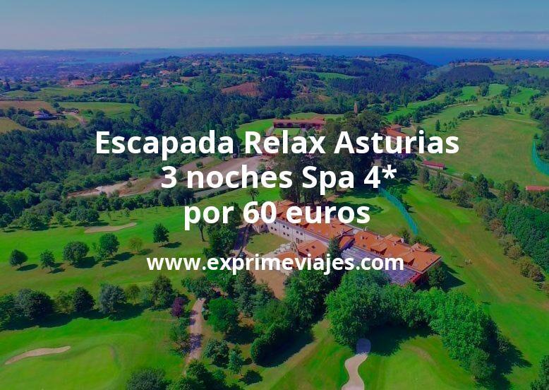 Escapada Relax en Otoño a Asturias: 3 noches Spa 4* por 60euros p.p