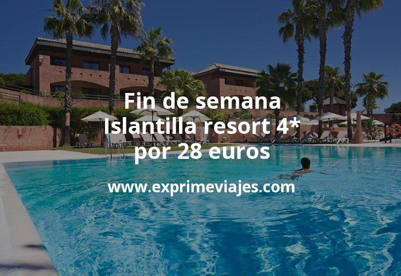 Fin de semana Islantilla: Resort 4* por 28€ p.p/noche