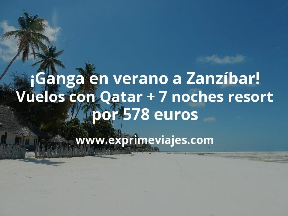 ¡Ganga en verano! Zanzíbar: vuelos con Qatar + 7 noches resort por 578euros