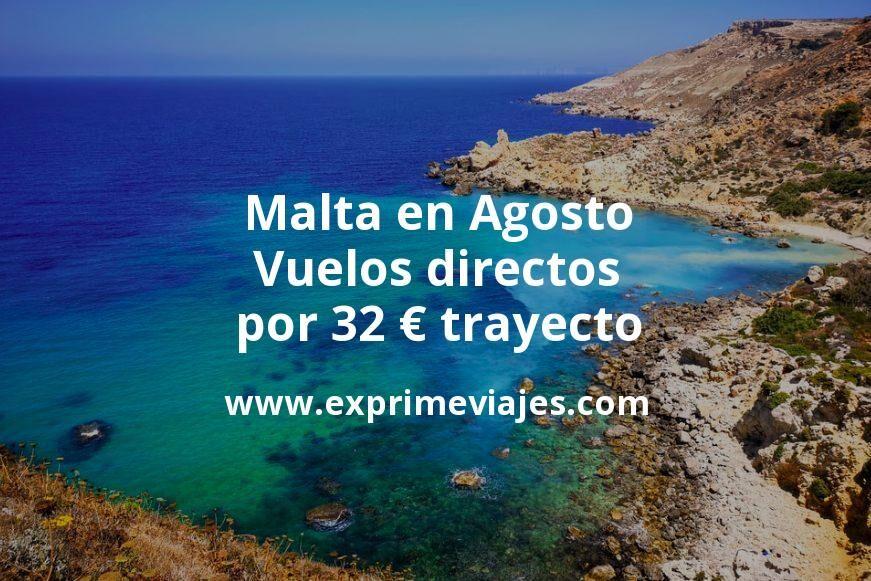 ¡Wow! Malta en Agosto: Vuelos directos por 32euros trayecto
