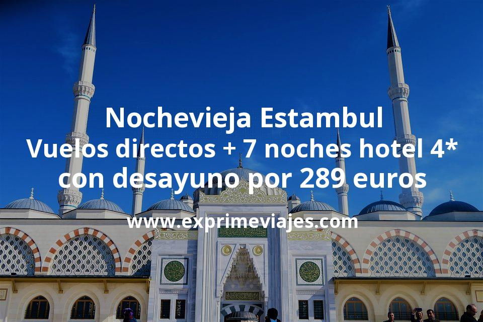 Nochevieja Estambul: Vuelos directos + 7 noches hotel 4* con desayuno por 289euros
