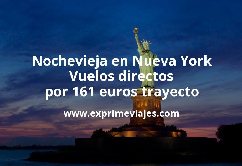 ¡Wow! Nochevieja en Nueva York: Vuelos directos por 161euros trayecto