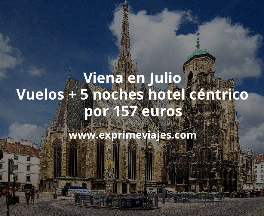 ¡Chollo! Viena en Julio: Vuelos + 5 noches hotel céntrico por 157euros