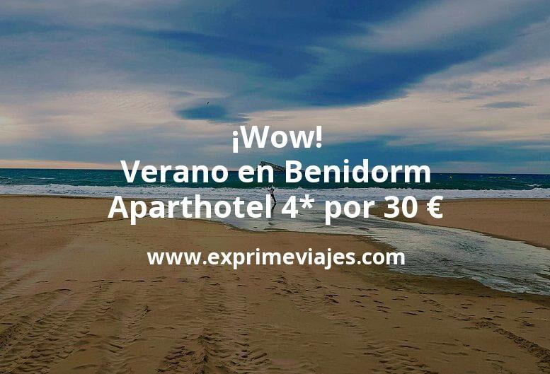 ¡Wow! Verano en Benidorm: Aparthotel 4* por 30€ p.p/noche
