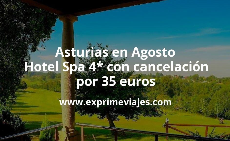 Asturias en Agosto: Hotel Spa 4* con cancelación por 35 € p.p/noche