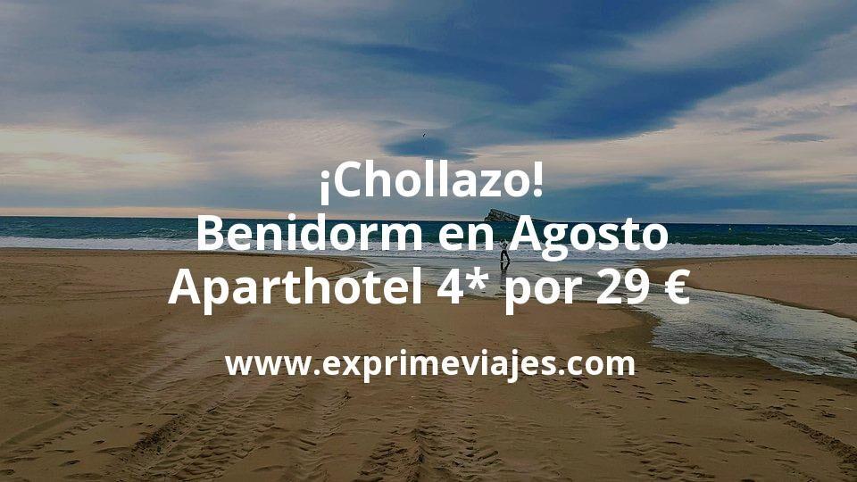 ¡Chollazo! Benidorm en Agosto: Aparthotel 4* por 29 € p.p/noche