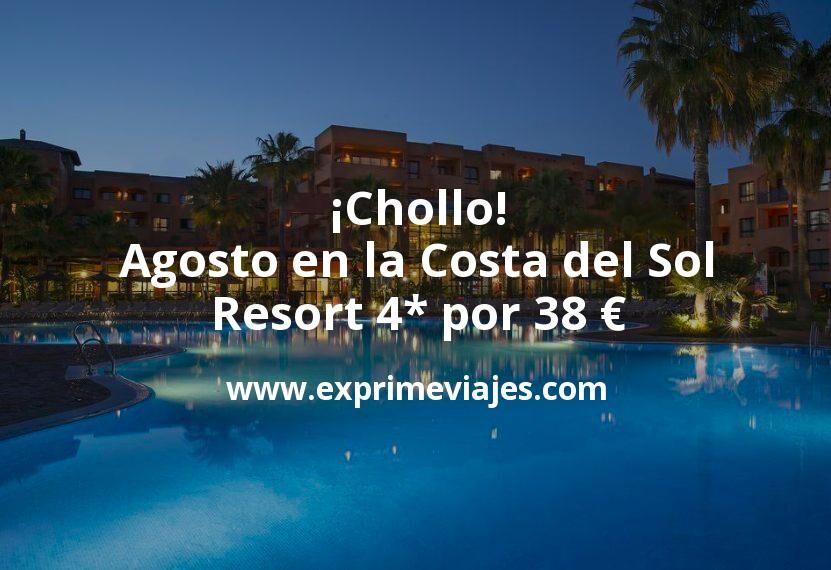 ¡Chollo! Agosto en la Costa del Sol: Resort 4* por 38€ p.p/noche