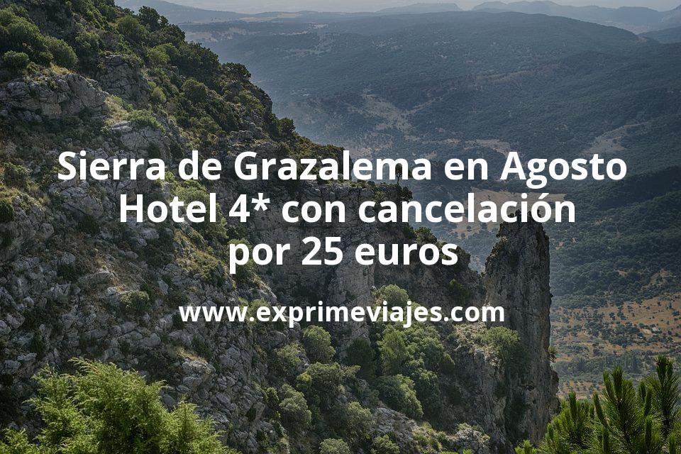 Sierra de Grazalema en Agosto: Hotel 4* con cancelación por 25 € p.p/noche