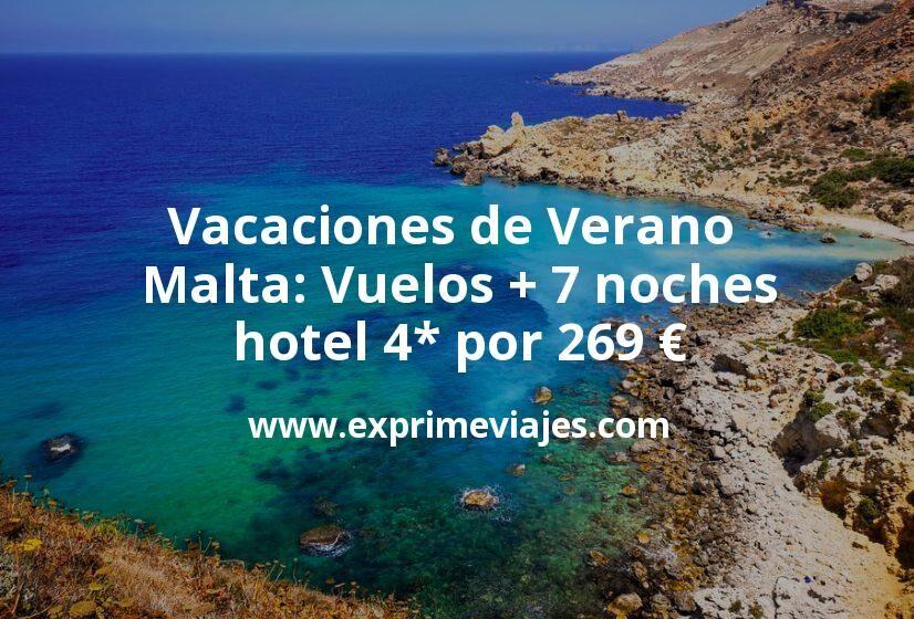 ¡Wow! Vacaciones de Verano en Malta: Vuelos + 7 noches hotel 4* por 269euros