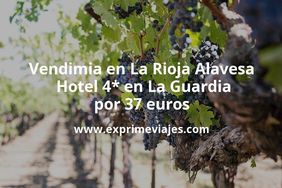 Vendimia en La Rioja Alavesa: Hotel 4* en La Guardia por 37€ p.p/noche