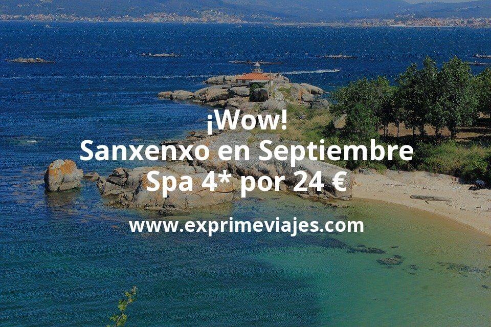 ¡Wow! Septiembre: Spa 4* Sanxenxo por 24 euros p.p/noche