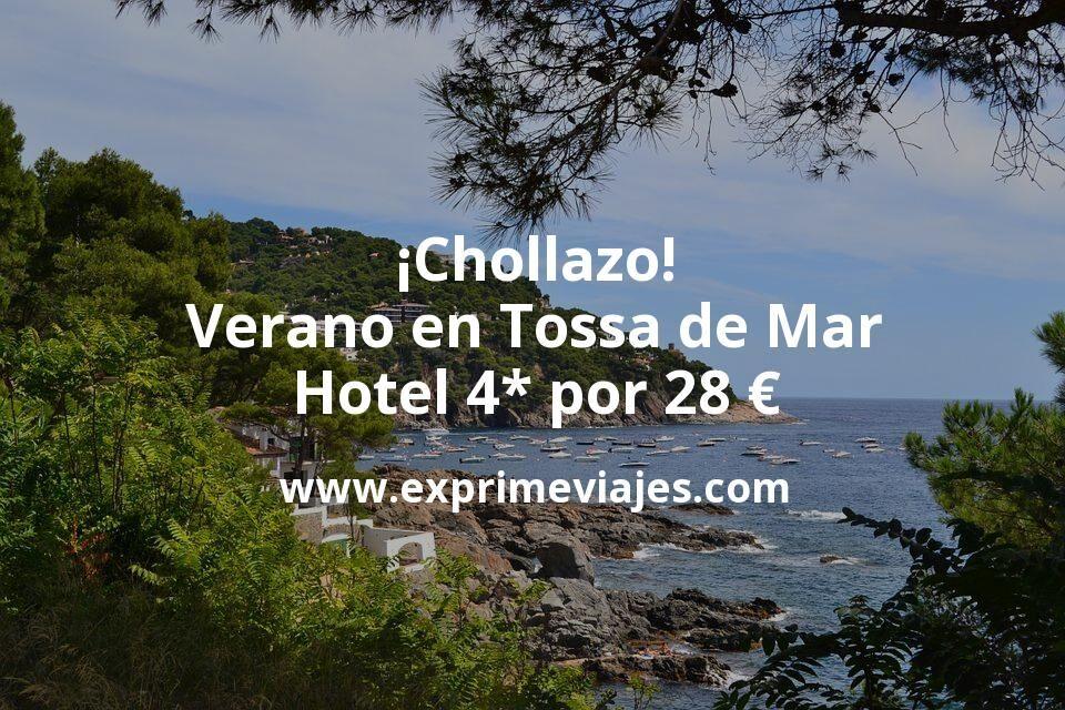 ¡Chollazo! Verano en Tossa de Mar: Hotel 4* por 28€ p.p/noche