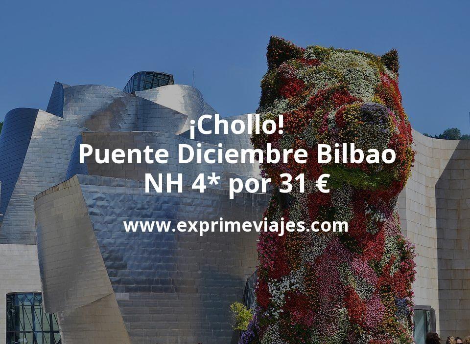 ¡Chollo! Puente Diciembre Bilbao: NH 4* por 31 € p.p/noche