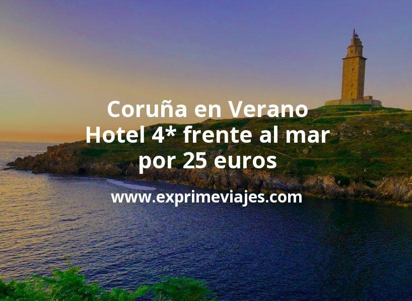 ¡Chollazo! Coruña en Verano: Hotel 4* frente al mar por 25€ p.p/noche