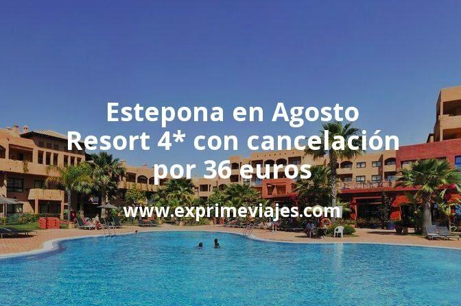 ¡Wow! Estepona en Agosto: Resort 4* con cancelación por 36€ p.p/noche