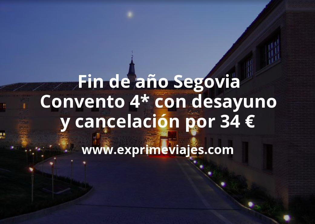 Fin de año Segovia: Convento 4* con desayuno y cancelación por 34€ p.p/noche