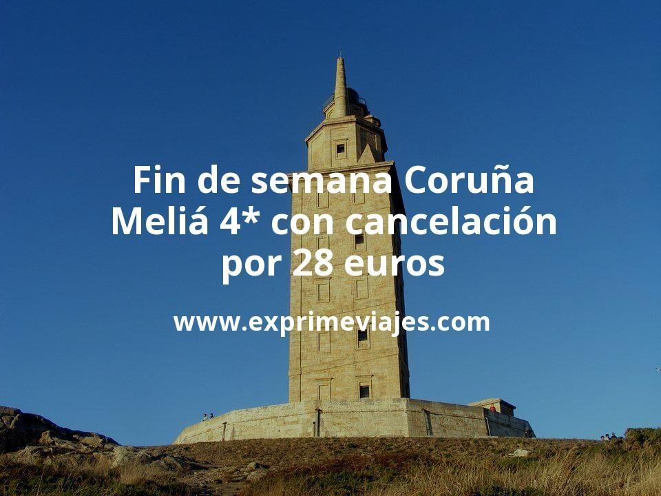 Fin de semana Coruña: Meliá 4* con cancelación por 28€ p.p/noche